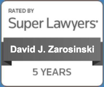 David Zarosinski, Rated by Super Lawyers 5 Years